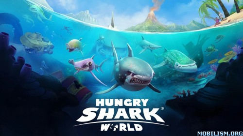 Hungry Shark World v1.4.2 [Mod] Apk