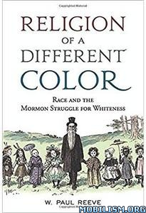 Religion of a Different Color by W. Paul Reeve  +
