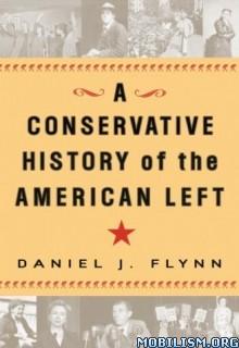 Download History of American Left by Daniel J. Flynn (.ePUB)