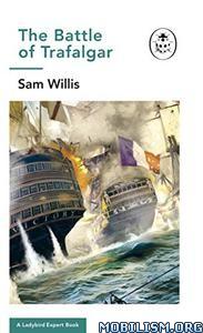 Battle of Trafalgar by Sam Willis