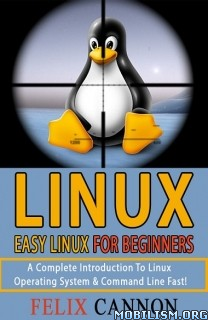 Download Easy Linux For Beginners by Felix Cannon (.ePUB)