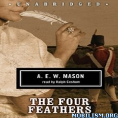 Download ebook The Four Feathers by A.E.W Mason (.MP3)