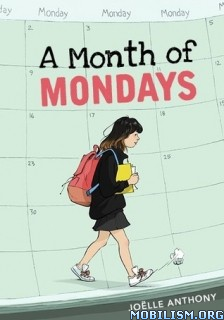 Download ebook A Month of Mondays by Joelle Anthony (.ePUB)