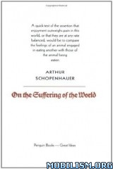 Download ebook On the Suffering of the World by Arthur Schopenhauer (.ePUB)