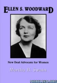 Download Ellen S. Woodward by Martha H. Swain (.ePUB)(.AZW3)