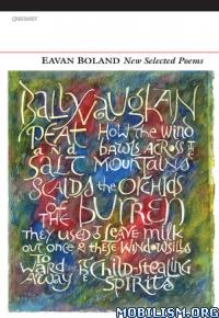 Download ebook New Selected Poems by Eavan Boland (.ePUB)(.MOBI)(.AZW3)