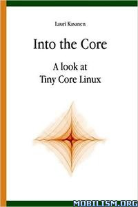 Download ebook Into the Core by Lauri Kasanen (.PDF)