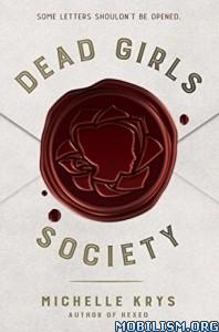 Download ebook Dead Girls Society by Michelle Krys (.ePUB)