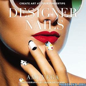 Download ebook Designer Nails by Ami Vega (.ePUB)