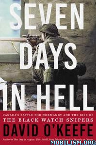Seven Days in Hell by David O'Keefe