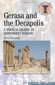 Download Gerasa & the Decapolis by David Kennedy (.PDF)