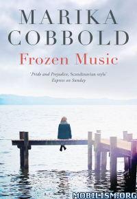 Download ebook Frozen Music by Marika Cobbold (.ePUB)