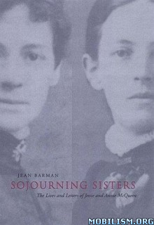 Sojourning Sisters by Jean Barman