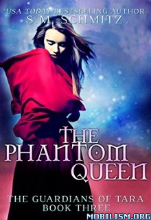 Download The Phantom Queen by S.M. Schmitz (.ePUB)