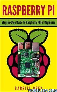 Raspberry PI by Gabriel Grey