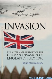 Download ebook Invasion: The Alternate History by Kenneth Macksey (.ePUB)