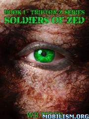 Download ebook Soldiers of Zed by W.R. Peden (.ePUB)