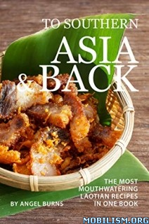 To Southern Asia and Back by Angel Burns  +