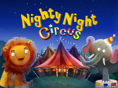 Nighty Night Circus v2.1 Apk