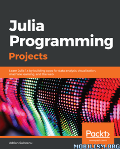 Julia Programming Projects by Adrian Salceanu
