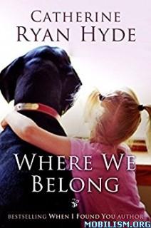 Download ebook Where We Belong by Catherine Ryan Hyde (.MP3)