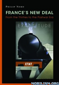 Download ebook France's New Deal by Philip Nord (.ePUB)(.AZW3)
