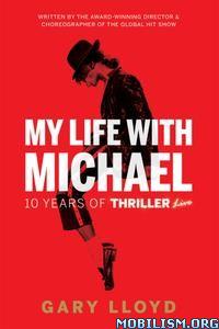 My Life with Michael by Gary Lloyd