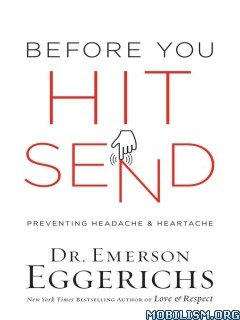 Download ebook Before You Hit Send by Emerson Eggerichs (.ePUB)