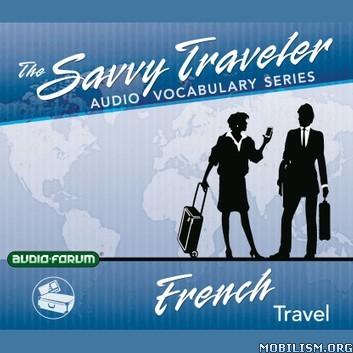 French Travel (Savvy Traveler Audio Vocabulary) by Audio-Forum