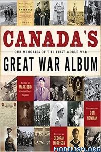 Download Canada's Great War Album by Mark Collin Reid (.ePUB)