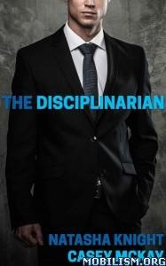 Download ebook The Disciplinarian by Natasha Knight, Casey McKay (.ePUB)