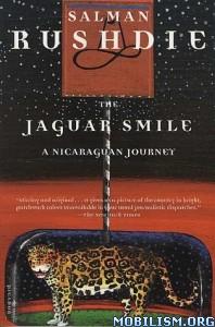 Download ebook The Jaguar Smile by Salman Rushdie (.ePUB) (.MOBI)