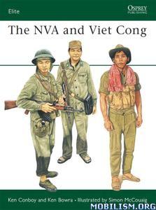 The NVA and Viet Cong (Elite, Book 38) by Ken Conboy+