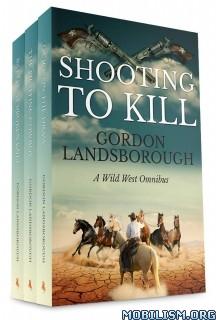 Download ebook Shooting to Kill by Gordon Landsboroug (.ePUB)(.MOBI)+