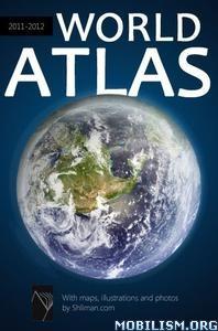 World Atlas 2011-2012 by Alex Shliman