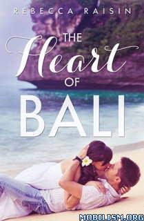 Download The Heart of Bali by Rebecca Raisin (.ePUB)