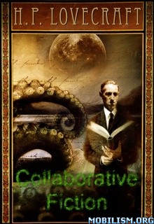 Download The Complete Collaborative Fiction by H.P. Lovecraft (.ePUB)