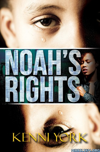 Download Noah's Rights by Kenni York (.ePUB)