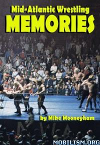 Download ebook Mid-Atlantic Wrestling Memories by Mike Mooneyham (.ePUB)+