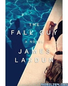 Download ebook The Fall Guy by James Lasdun (.ePUB)