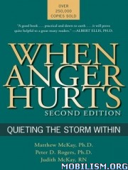 When Anger Hurts (2nd edition) by Matthew McKay
