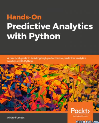 Hands-On Predictive Analytics with Python by Alvaro Fuentes