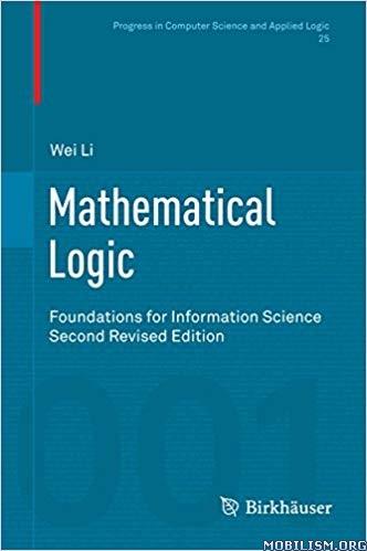 Mathematical Logic, 2nd Edition by Wei Li