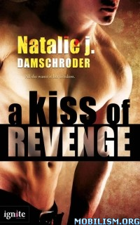 eBook Releases • A Kiss of Revenge by Natalie Damschroder (.ePUB) (.MOBI) +