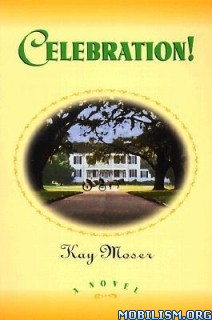 Download Celebration series by Kay Moser (.ePUB)(.AZW3)