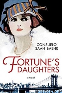 Download ebook Fortune's Daughters by Consuelo Saah Baehr (.ePUB)