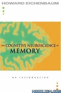Download ebook Cognitive Neuroscience of Memory by Howard Eichenbaum (.PDF)