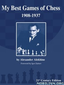 Download ebook My Best Games of Chess by Alexander Alekhine (.ePUB)