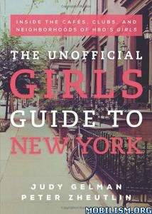 Download ebook Unofficial Girls Guide to New York by Judy Gelman (.ePUB)