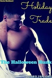 Download ebook Holiday Trade by Gavin Rockhard (.ePUB)